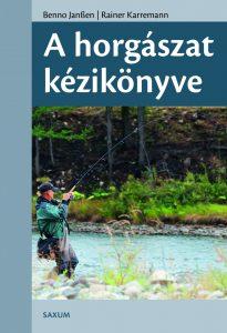 Benno Janssen - Rainer Karremann: A horgászat kézikönyve