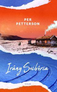 Irány Szibéria Per Petterson