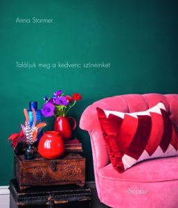 Színes otthon  Találjuk meg a kedvenc színeinket  Anna Starmer